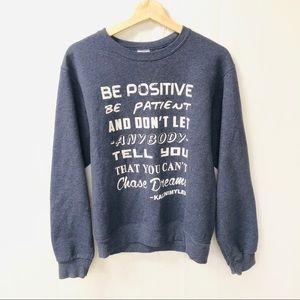 Jerzees nublend Small Be positive sweatshirt